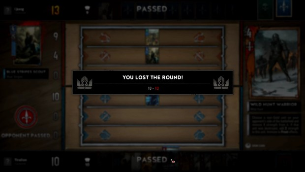 Gwent allows you to forfeit a round in order to win the war
