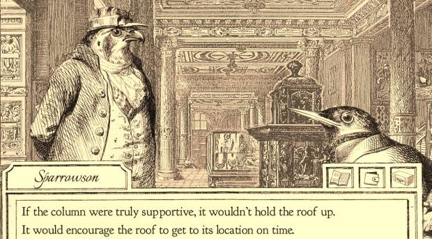 Aviary Attorney is a lawyer/investigation game with some beautifully hand-drawn art and an interesting story
