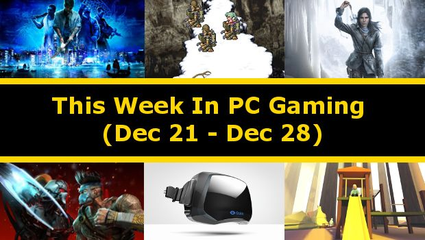 This Week in PC gaming is a series of articles that cower the latest and most interesting PC gaming news