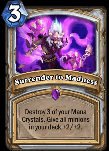Hearthstone Rastakhan's Rumble screenshot of the Surrender to Madness card